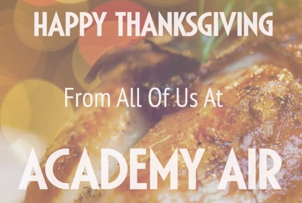 Happy Thanksgiving From All of Us At Academy Air